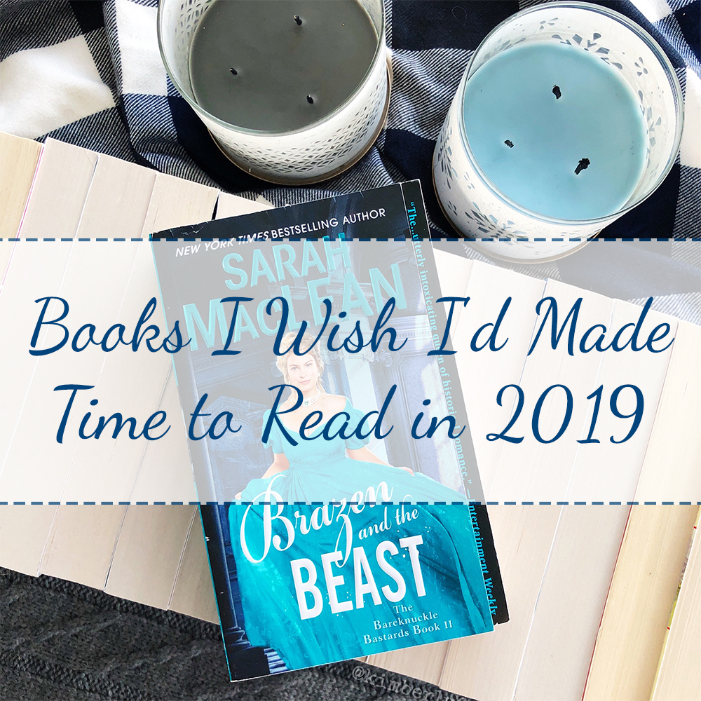 Top 10 of 2019: Books I Wish I'd Made Time to Read in 2019