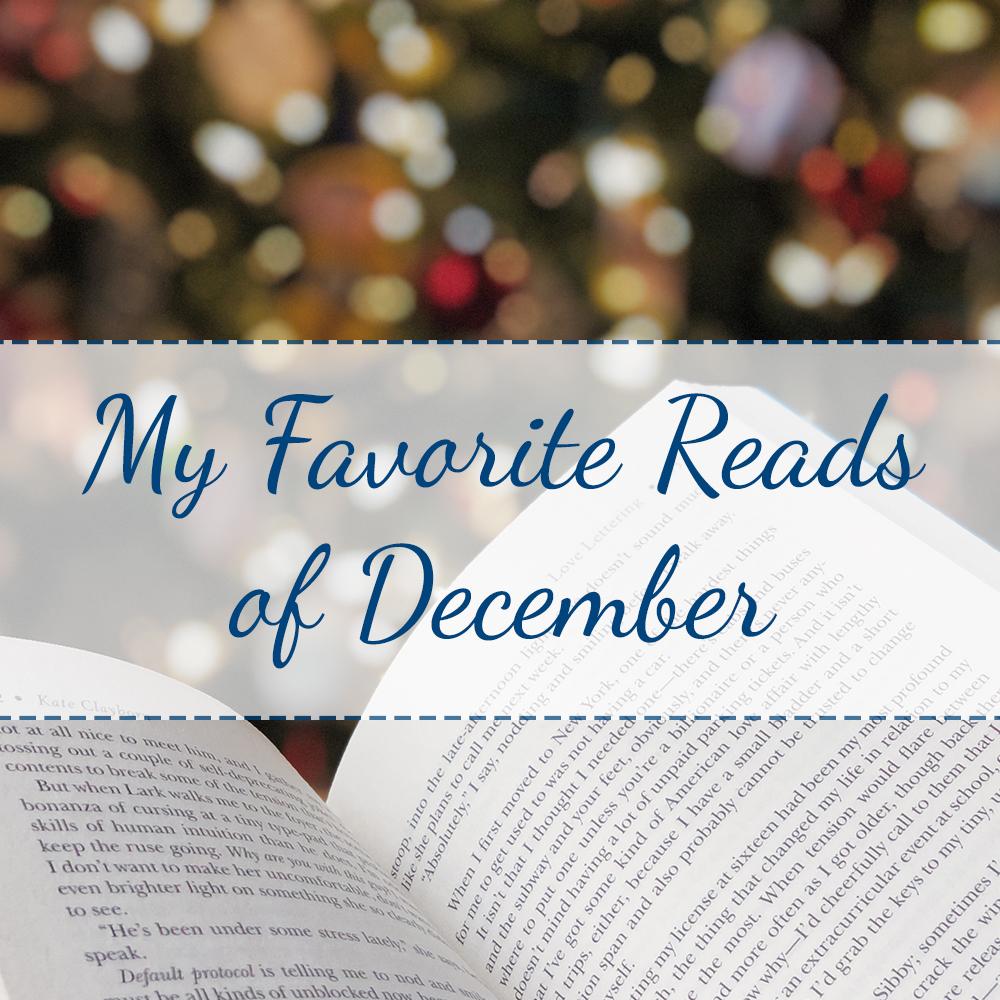 My Favorite Reads of December