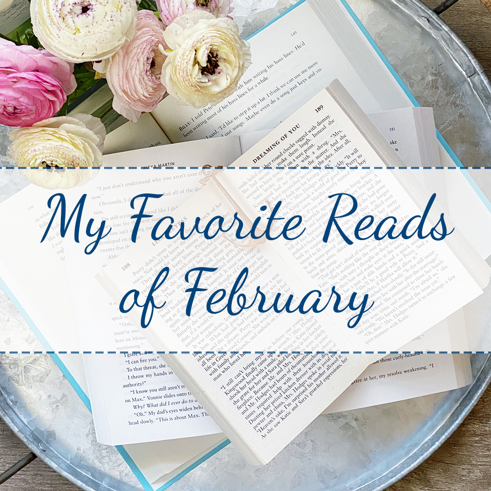 My Favorite Reads of February