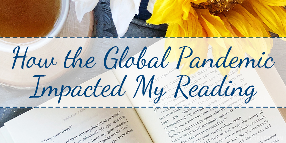 How the Global Pandemic Impacted My Reading