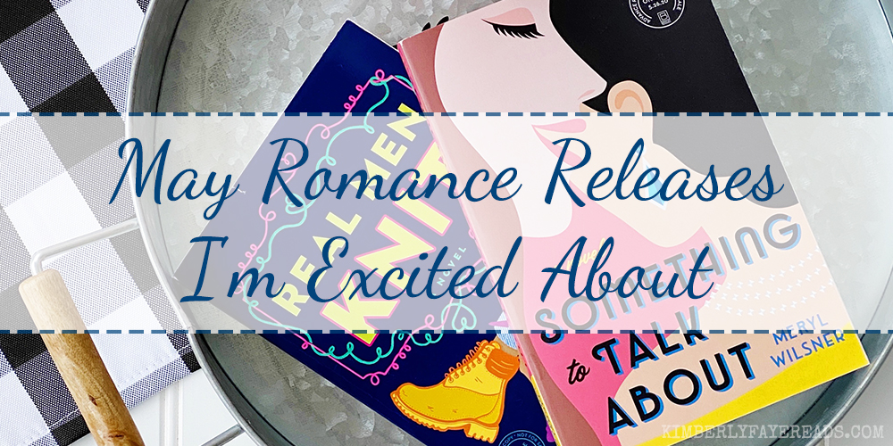 May Romance Releases I'm Excited About