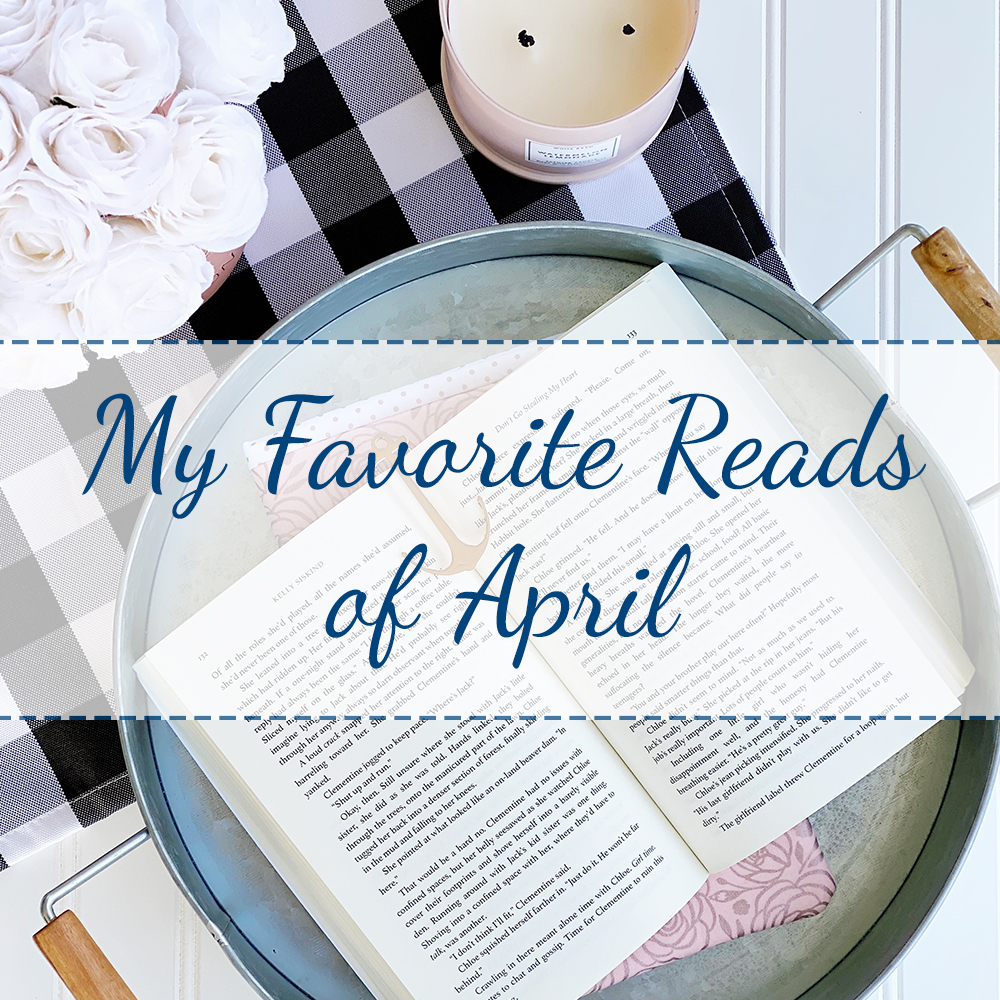 My Favorite Reads of April