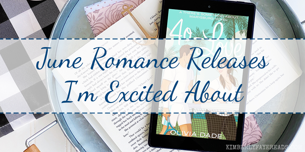 June Romance Releases I'm Excited About