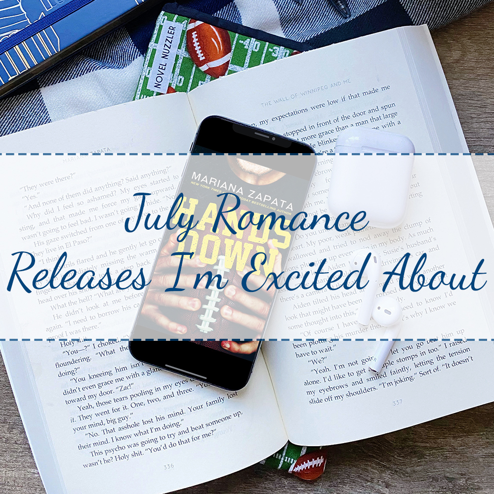 July Romance Releases I'm Excited About