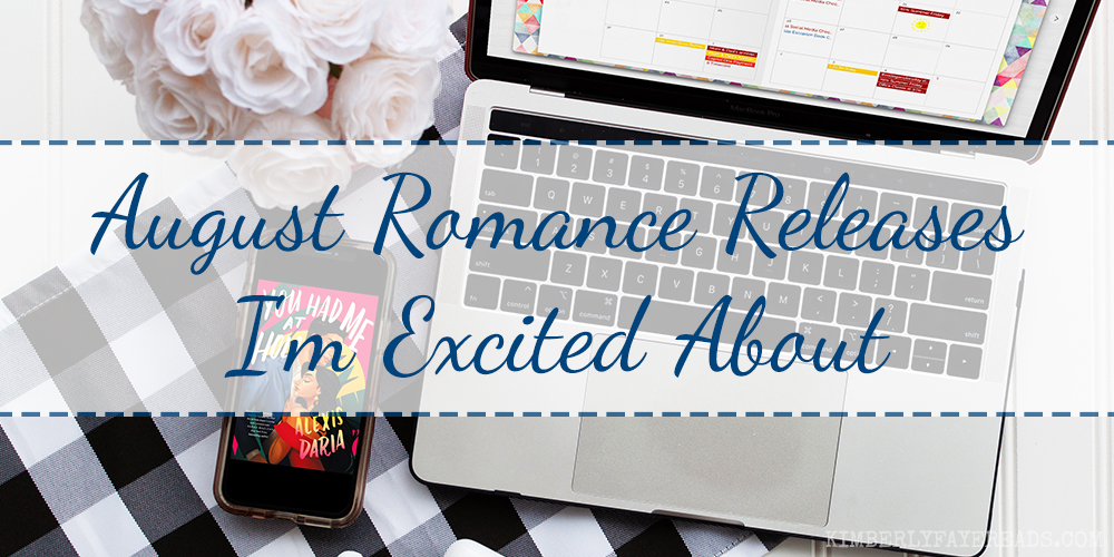 August Romance Releases I'm Excited About