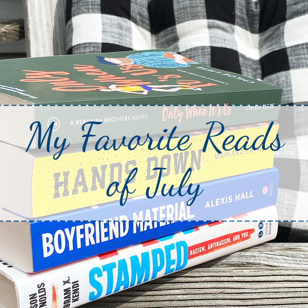 My Favorite Reads of July