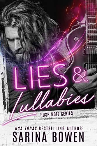 In Review: Lies & Lullabies (Hush Note #1) by Sarina Bowen